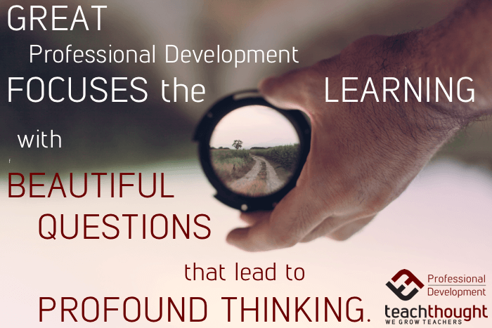 TeachThought Professional Development | TeachThought PD