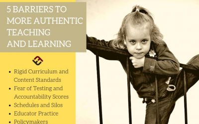 5 Barriers To More Authentic Teaching And Learning