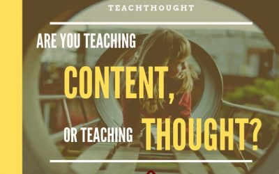 Are You Teaching Content Or Teaching Thought?