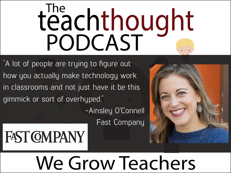 The TeachThought Podcast Ep. 56 How Google Is Winning The #Edtech Battle For America's Classrooms