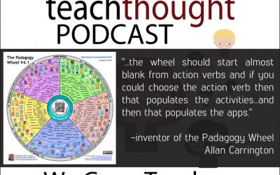Ep. 28 Integrating #EdTech With The Padagogy Wheel