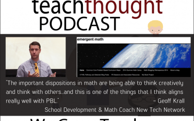 The TeachThought Podcast Ep. 61 Teaching Math Through PBL