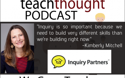 Ep. 37 Growing Inquiry In The Classroom With The i5 Strategy