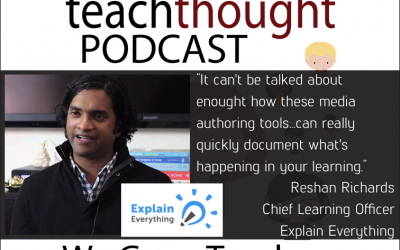 The TeachThought Podcast Ep. 48 Let's Make Thinking And Learning Visible With @Explainevrythng