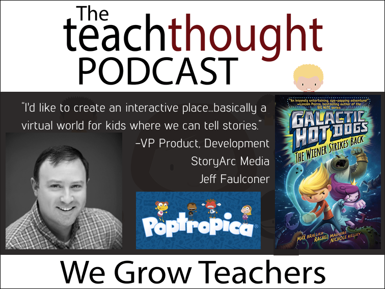 The TeachThought Podcast Ep. 52 Using #Edtech And Graphic Novels To Engage Reluctant Readers