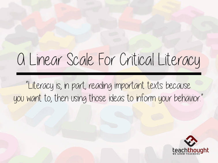 A Linear Scale For Critical Literacy