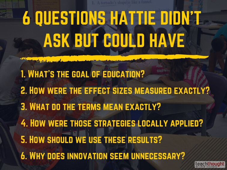 6 Questions Hattie Didn't Ask But Could Have