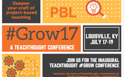 8 Reasons To Attend TeachThought PBL #Grow17