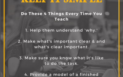 Keep It Simple: Do These 4 Things Every Time You Teach
