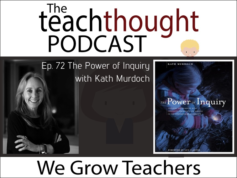 Ep. 72 The Power of Inquiry