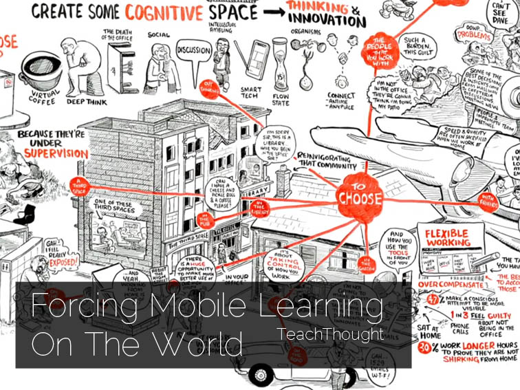 Mobile Learning Should Disrupt What 'School' Is