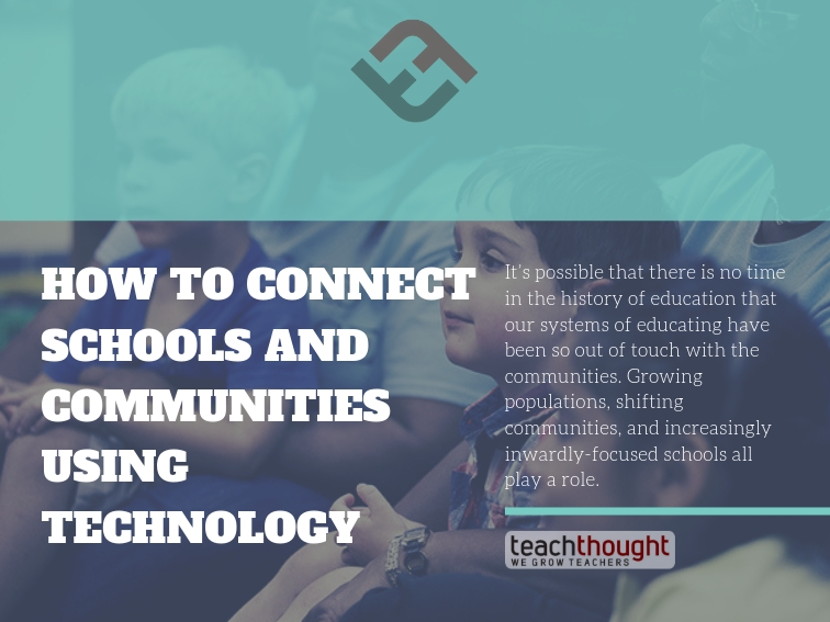 How To Connect Schools And Communities Using Technology
