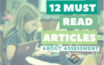 12 Must-Read Articles About Assessment
