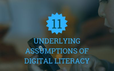 11 Underlying Assumptions Of Digital Literacy