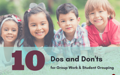 10 Dos & Don'ts For Group Work & Student Grouping
