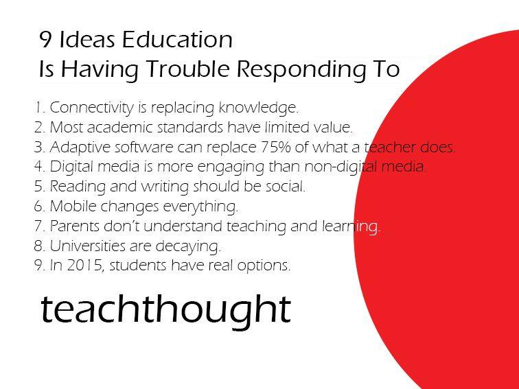 12 Ideas That Will Probably Break Education