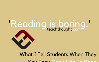 What I Tell Students When They Say They Don't Like To Read