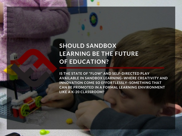 Should Sandbox Learning Be The Future Of Education?