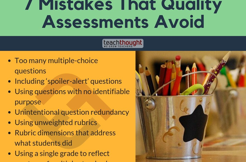 7 Mistakes That Quality Assessments Avoid