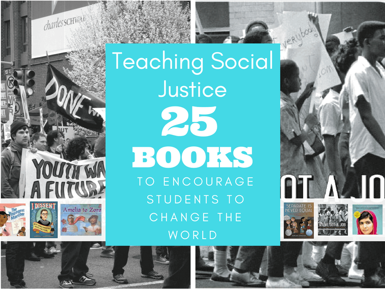 teaching social justice 25 books to encourage students to change