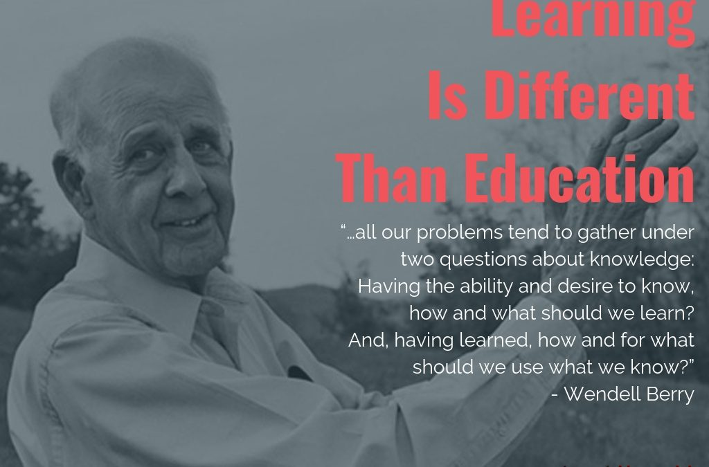 Learning Is Different Than Education