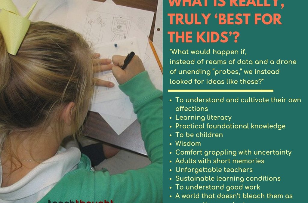 What Is Really, Truly 'Best For The Kids'?