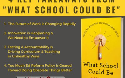 "4 Key Takeaways From ""What School Could Be"""