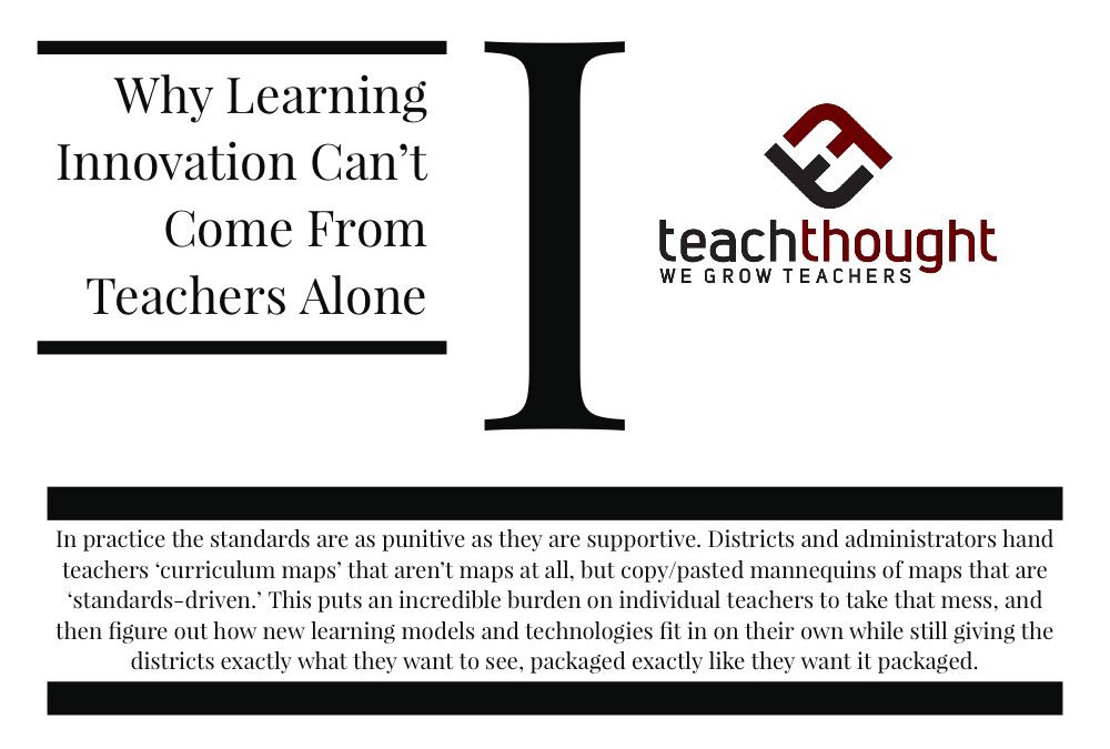 Why Learning Innovation Can't Come From Teachers Alone