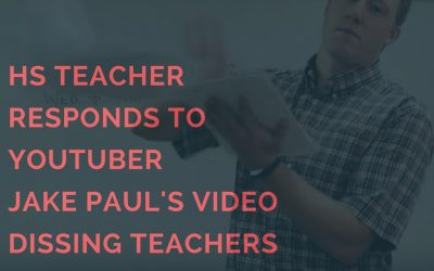HS Teacher Responds To YouTuber Jake Paul's Video Dissing Teachers