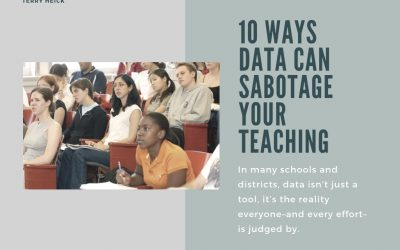 10 Ways Data Can Sabotage Your Teaching