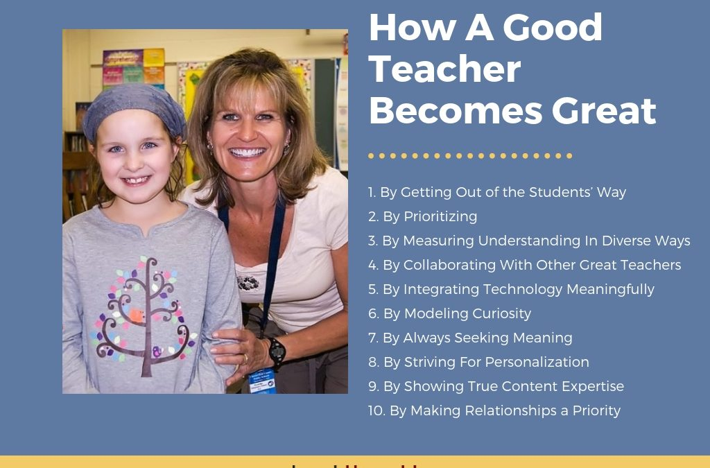 How A Good Teacher Becomes Great