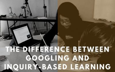 The Difference Between Googling And Inquiry-Based Learning