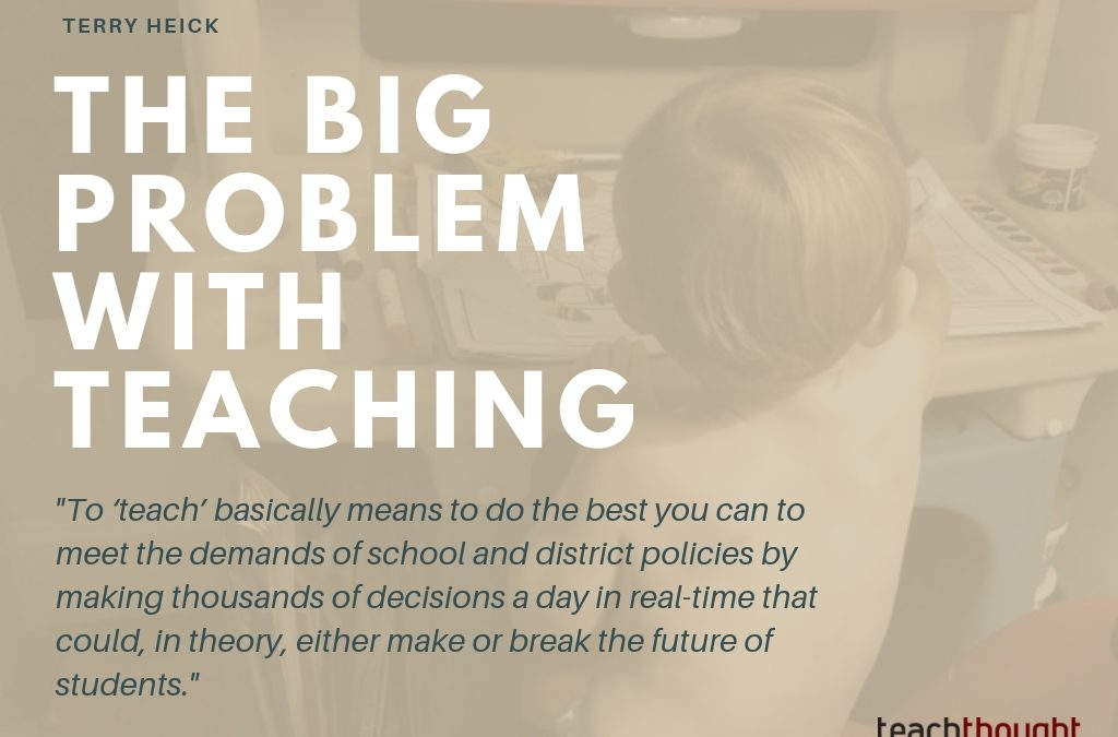 The Big Problem With Teaching