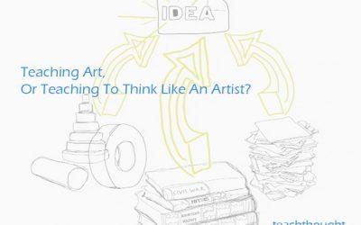 Teaching Art, Or Teaching To Think Like An Artist?