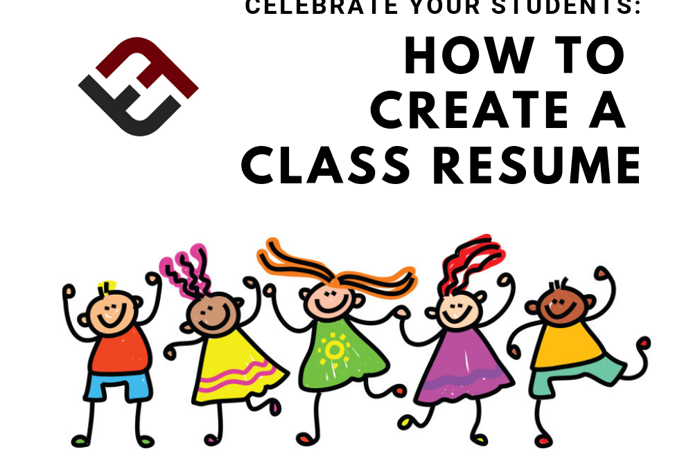 Help Your Students See Their Gifts: Create A Class Resume