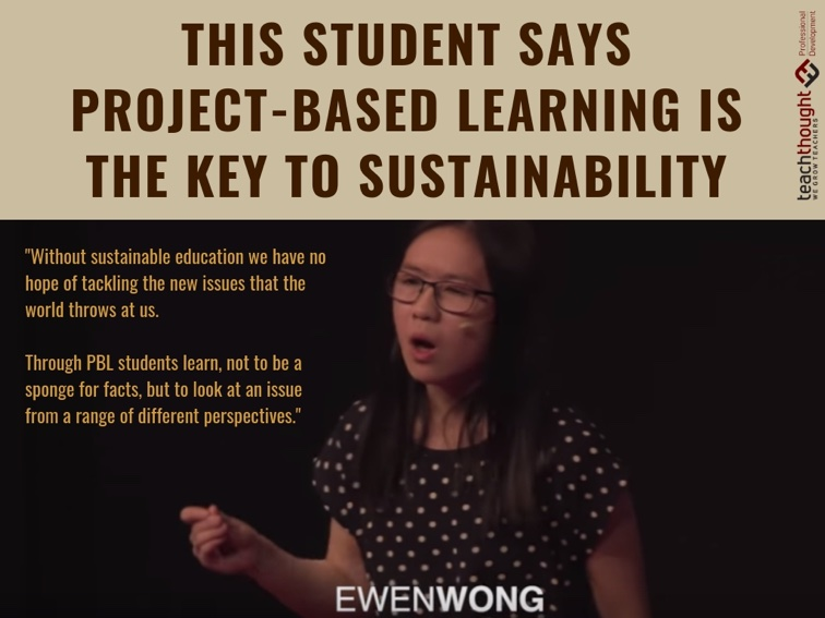This Student Says Project-Based Learning Is The Key To Sustainability