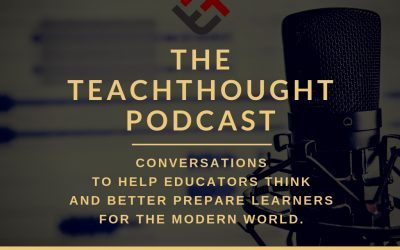 """The TeachThought Podcast Ep. 9 How Can """"Beautiful Questions"""" Improve Teaching And Learning?"""
