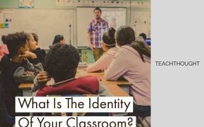 What Is The Identity Of Your Classroom?