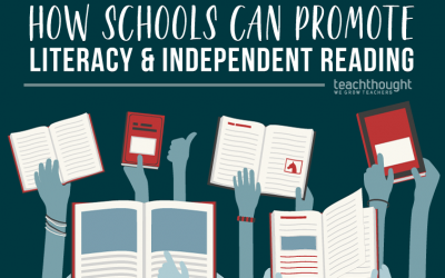 25 Ways Schools Can Promote Literacy And Independent Reading