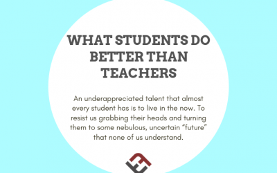 What Students Do Better Than Teachers