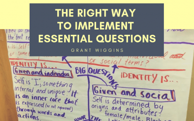 The Right Way To Implement Essential Questions