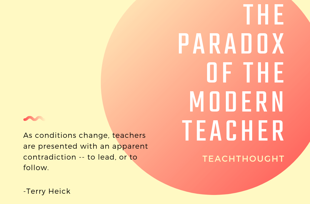 The Paradox Of The Modern Teacher