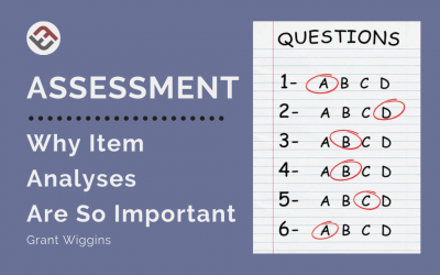 Assessment: Why Item Analyses Are So Important