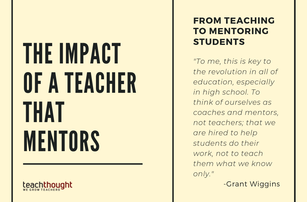 The Impact Of A Teacher That Mentors