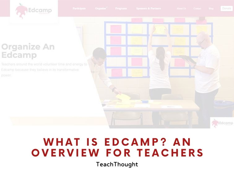 What Is Edcamp? An Overview For Teachers